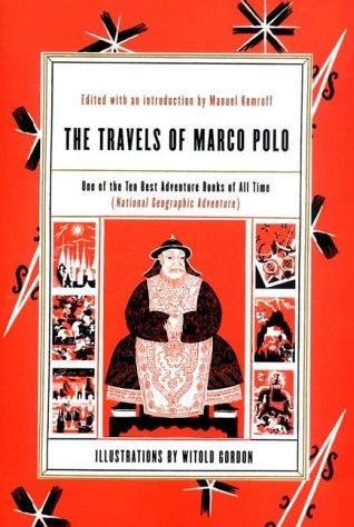 The Travels of Marco Polo ,该版本是依据美国人科姆诺夫Komroff编订的英文本翻译