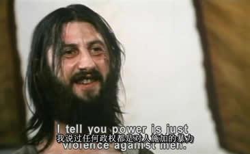 """耶稣回答说:为什么你要问,总督大人?我看上去像一个疯人吗?"""""""
