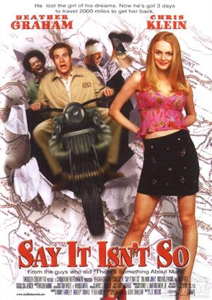 Say It Isn't So (2001)