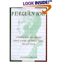 """The Italian 100--A ranking of the most influential cultural, scientific, and political figures, past and present""""."""