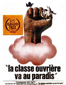 La Classe operaia va in paradiso/The Working Class Goes to Heaven/Lulu the Tool