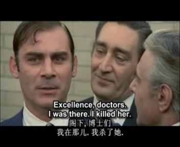 """The inspector not understand their intention, so when the head ask him:""""where were you from 15 to 19 on the day of the murder of Augusta Terzi?"""" He answer soon:""""Excellence, doctors."""