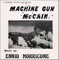 Gli Intoccabili/Machine Gun McCain