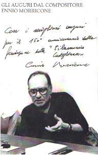 the autograph of Maestro Ennio Morricone!