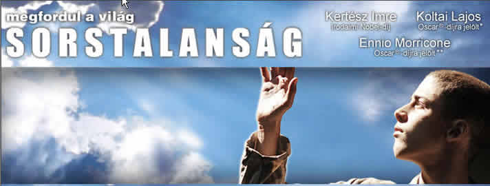 "the Hungarian movie ""Sorstalanság"" (Fateness)"