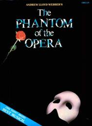 "The phantom of the opera The same name novel with "" The phantom of the opera"" wrote by Gaston Leroux in 1911"