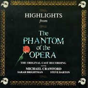 Highlights From The Phantom Of The Opera: The Original Cast Recording (1986 London Cast) [CAST RECORDING],1 CD.