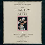 The Phantom of the Opera (Highlights from the 1989 Original Canadian Cast) [CAST RECORDING]