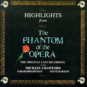 -Highlights From The Phantom Of The Opera: The Original Cast Recording (1986 London Cast) [CAST RECORDING]