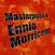 Masterpiece Of Ennio Morricone
