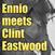 Ennio Meets Clint Eastwood
