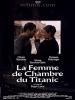 泰坦尼克号上的女佣 Femme de chambre du Titanic, La (1997)