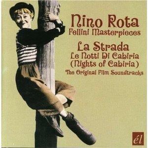 Nino Rota: Fellini Masterpieces - La Strada / Le Notti di Cabiria