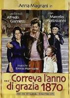 Correva l'anno di grazia 1870 (film) / Tre donne - tv version - (Alfredo Giannetti) (直译 1870年的宽限期-影片 / 三个女人 - 电视版)