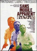 Sans mobile apparant/Without Apparent Motive (Philippe Labro) / 北回归线