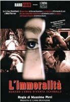 L'immoralità (Massimo Pirri) (直译 不道德)