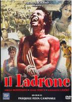 Il ladrone/The Good Thief (Pasquale Festa Campanile) (直译 义贼)