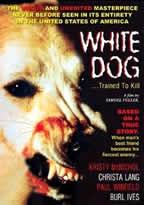 Cane Bianco / White Dog (Samuel Fuller) / 白狗