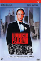 Dimenticare Palermo /The Palermo Connection (Francesco Rosi) / 连线帕勒莫