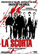 La scorta/The Bodyguards (Ricky Tognazzi) / 保镖