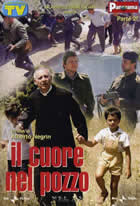 Il Cuore nel Pozzo - TV /The Heart in the Well (Alberto Negrini) (直译 岩洞里的心)