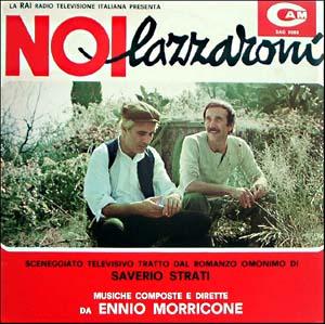 Noi Lazzaroni - tv series (直译 我们拉扎罗尼)