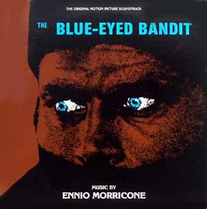 Il bandito dagli occhi azzurri / The Blue-Eyed Bandit (直译 蓝眼睛的强盗)
