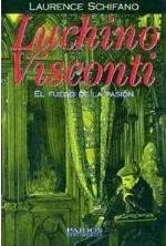 Luchino Visconti: El Fuego de la Pasion 鲁奇诺 维斯康蒂 激情的火焰 (西班牙版