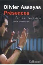 Présences : Ecrits sur le cinéma /Olivier Assayas (Author),Laurence Schifano (Preface)