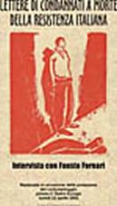 意大利抵抗运动中的死囚的信/ Lettere di condannati a morte della resistenza ( 福斯托 弗纳里 Fausto Fornari,1953)