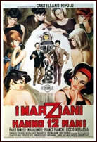 I marziani hanno dodici mani/The Twelve-Handed Men of Mars (Franco Castellano & Giuseppe Moccia) (直译 12双手的火星人)