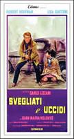 Svegliati e uccidi (Carlo Lizzani) (直译 死在醒来)