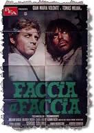 Faccia a faccia (Sergio Sollima) (直译 面对面)