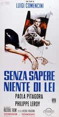 Senza sapere niente di lei (Luigi Comencini) (直译 她不知道什么)