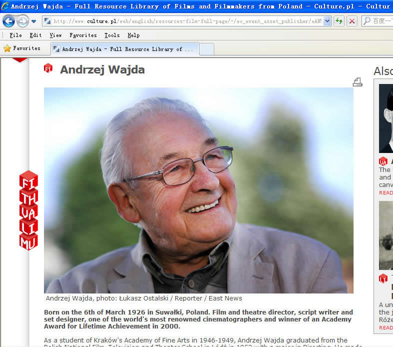 The name just is Andrzej Wajda . He was born on March 6,1926 in Suwalki Poland.