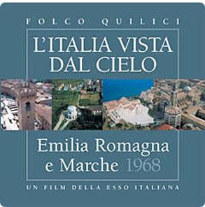 """电影""""艾米利亚 - 罗马涅和马尔凯"""" 由埃索1968年拍摄 2005年重版的系列电影""""从天空看意大利"""""""