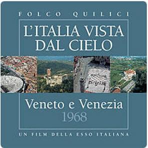 """电影""""威尼托大区和威尼斯"""" 由埃索1968年拍摄 2004年重版的系列电影""""从天空看意大利"""""""