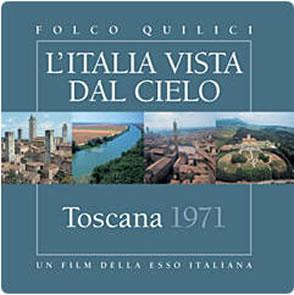 """电影""""托斯卡纳"""" 由埃索1971年拍摄 2006年重版的系列电影""""从天空看意大利"""""""