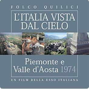"""电影""""皮埃蒙特和瓦莱达奥斯塔"""" 由埃索1974年拍摄 2003年重版的系列电影""""从天空看意大利"""""""