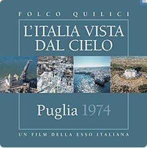 """1电影""""普利亚"""" 由埃索1974年拍摄 2004年重版的系列电影""""从天空看意大利"""""""