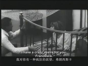 弗朗西斯科又主动回来向他灌米汤,他不仅兴奋起来向她示爱,